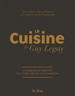 La cuisine de Guy Legay : le terroir auvergnat, à la table des palaces parisiens - de boree - 9782812924385 - https://fr.calameo.com/read/004967773b9b649212fd0