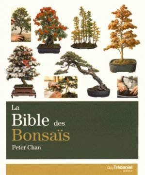 La Bible des bonsaïs - tredaniel - 9782813207869