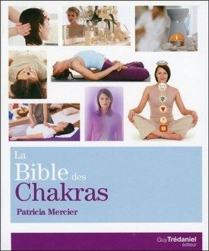 La Bible des chakras - Guy Trédaniel Editions - 9782813208569 -