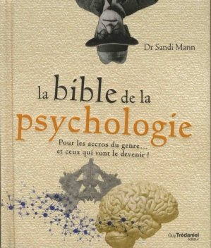 La bible de la psychologie - guy tredaniel editions - 9782813215055 -
