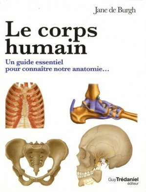 La bible du corps humain - tredaniel - 9782813215208 -