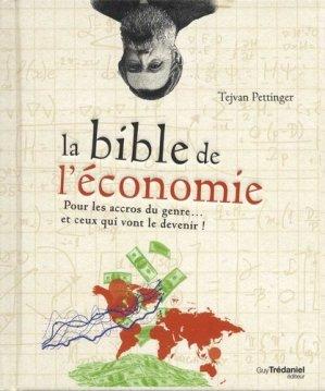 La bible de l'économie - Guy Trédaniel Editions - 9782813216595 -