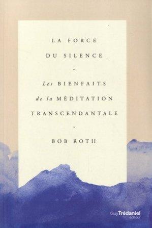 La force du silence - guy tredaniel editions - 9782813219015 -