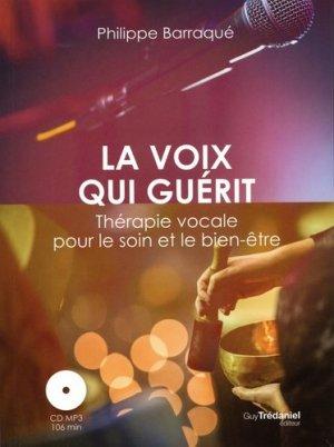 La voix qui guérit - guy tredaniel editions - 9782813220219 -
