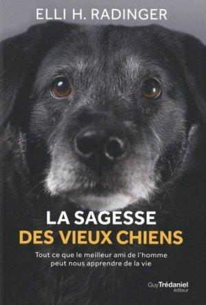 La sagesse des vieux chiens - guy tredaniel editions - 9782813222459 -