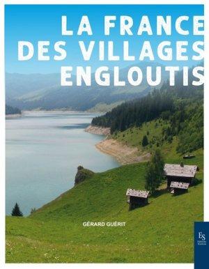 La France des villages engloutis - alan sutton - 9782813812247 -