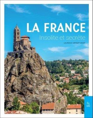 La France insolite et secrète - alan sutton - 9782813813046 -