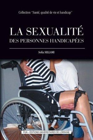 La sexualité des personnes handicapées - Presses Universitaires de Nancy - 9782814305120 -