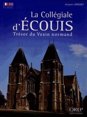 La Collégiale d'Écouis - orep - 9782815101288 -