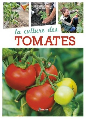La culture des tomates - artemis - 9782816010626