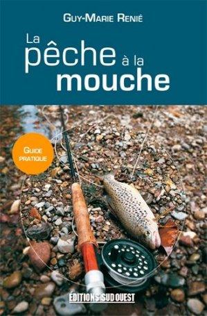 La pêche à la mouche - sud ouest - 9782817701004 -