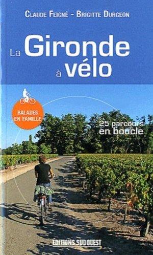 La Gironde à vélo - sud ouest - 9782817701943 -