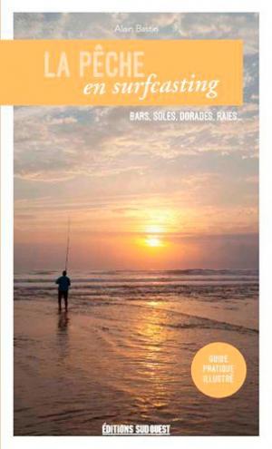 La pêche en surfcasting - sud ouest - 9782817705606 -