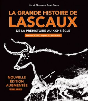 La grande histoire de Lascaux - sud ouest - 9782817706252