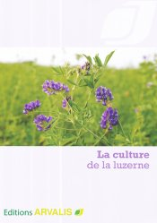 La culture de la luzerne - arvalis - 9782817902999 -