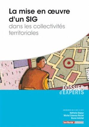 La mise en oeuvre d'un SIG dans les collectivités territoriales - territorial - 9782818607961 -