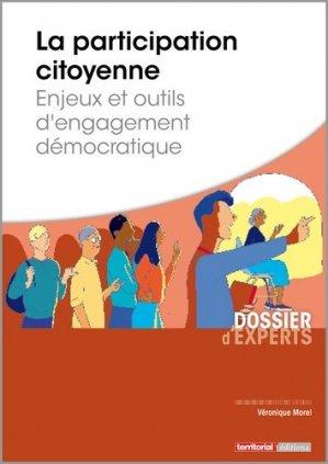 La participation citoyenne. Enjeux et outils d'engagement démocratique - territorial - 9782818616185 -
