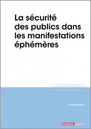 La sécurité des publics dans les manifestations éphémères - territorial - 9782818616437 -