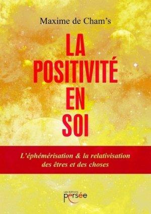 La positivité en soi - Editions Persée - 9782823122084 -