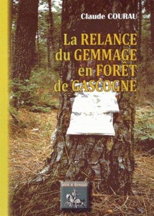La relance du gemmage en forêt de Gascogne - des regionalismes - 9782824003665