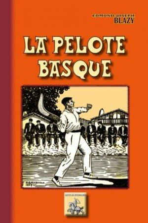 La pelote basque - des regionalismes - 9782824009292 -