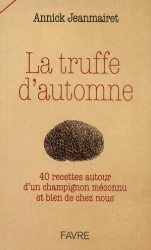 La truffe d'automne - favre - 9782828915223 -