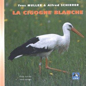 La cigogne blanche - eveil nature - 9782840000419 -