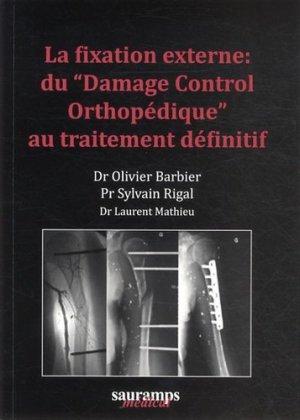 La fixation externe : du Damage Control Orthopédique au traitement définitif-sauramps medical-9782840238423