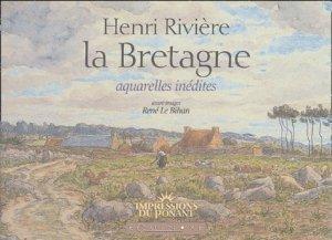 La Bretagne. Henri Rivière - equinoxe - 9782841354306 -