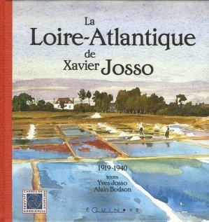 La Loire-Atlantique de Xavier Josso. 1919-1940 - equinoxe - 9782841354658 -