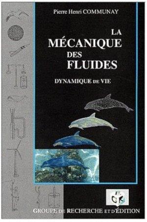 La mécanique des fluides. - GRE - 9782841390335 -