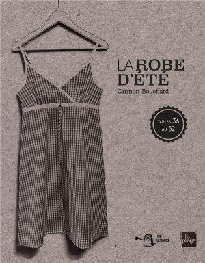 La robe à bretelles avec Carmen Bouchard - La Plage - 9782842217778 -