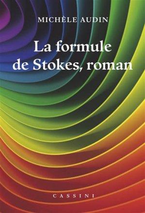 La formule de Stokes, roman - cassini - 9782842252069 -
