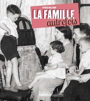 La famille autrefois - Hoëbeke - 9782842305017 -