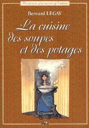 La cuisine des soupes et des potages - Aedis - 9782842591373 - majbook ème édition, majbook 1ère édition, livre ecn major, livre ecn, fiche ecn
