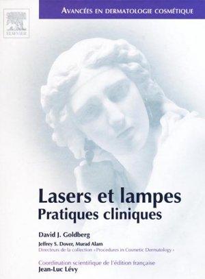 Lasers et lampes Pratiques cliniques - elsevier / masson - 9782842997427 -