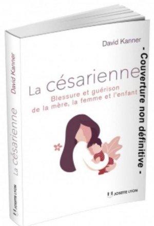 La césarienne - Josette Lyon - 9782843194405 -