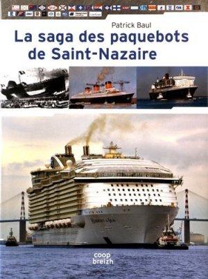 La saga des paquebots de Saint-Nazaire - Coop Breizh - 9782843467981 -