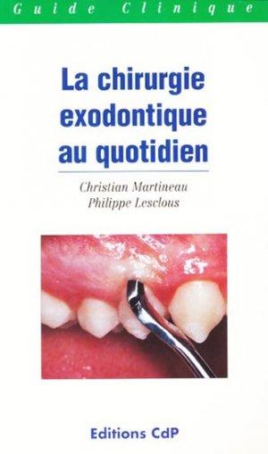La chirurgie exodontique au quotidien - cdp - 9782843610301 -