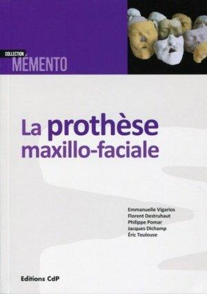 La prothèse maxillo-faciale - cdp - 9782843612756
