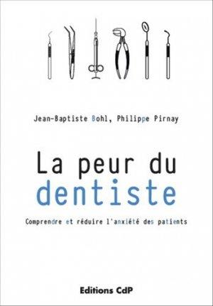 La peur du dentiste - cdp - 9782843613012 -
