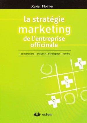 La stratégie marketing de l'entreprise officinale - estem - 9782843712937 -