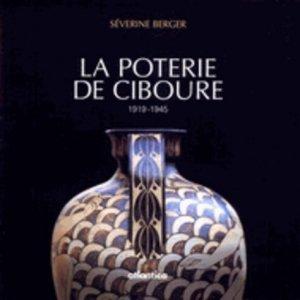 La poterie de Ciboure, 1919-1945 - Atlantica - 9782843940132 -