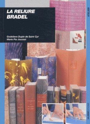 La reliure Bradel - ulisse - 9782844150554 -