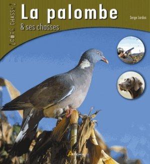 La palombe et ses chasses - artemis - 9782844166005 -
