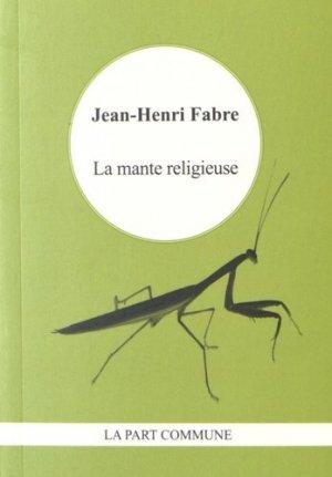 La mante religieuse - La Part Commune - 9782844183224 -