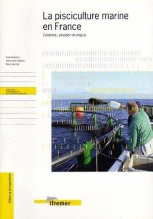 La pisciculture marine en France Contexte, situation et enjeux - ifremer - 9782844330079 -