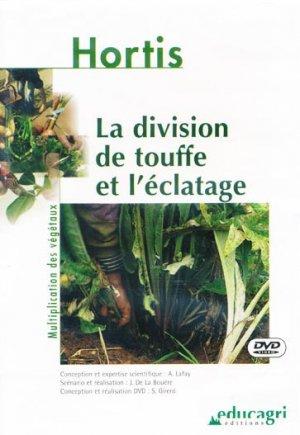 La division de touffe et l'éclatage - educagri - 9782844442734 -