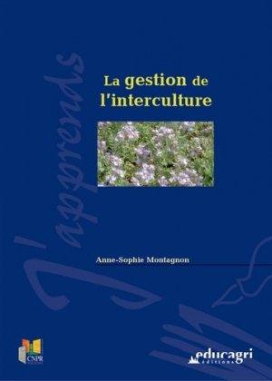 La gestion de l'interculture - educagri - 9782844443076 -