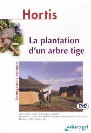 La plantation d'un arbre tige - educagri - 9782844443571 -